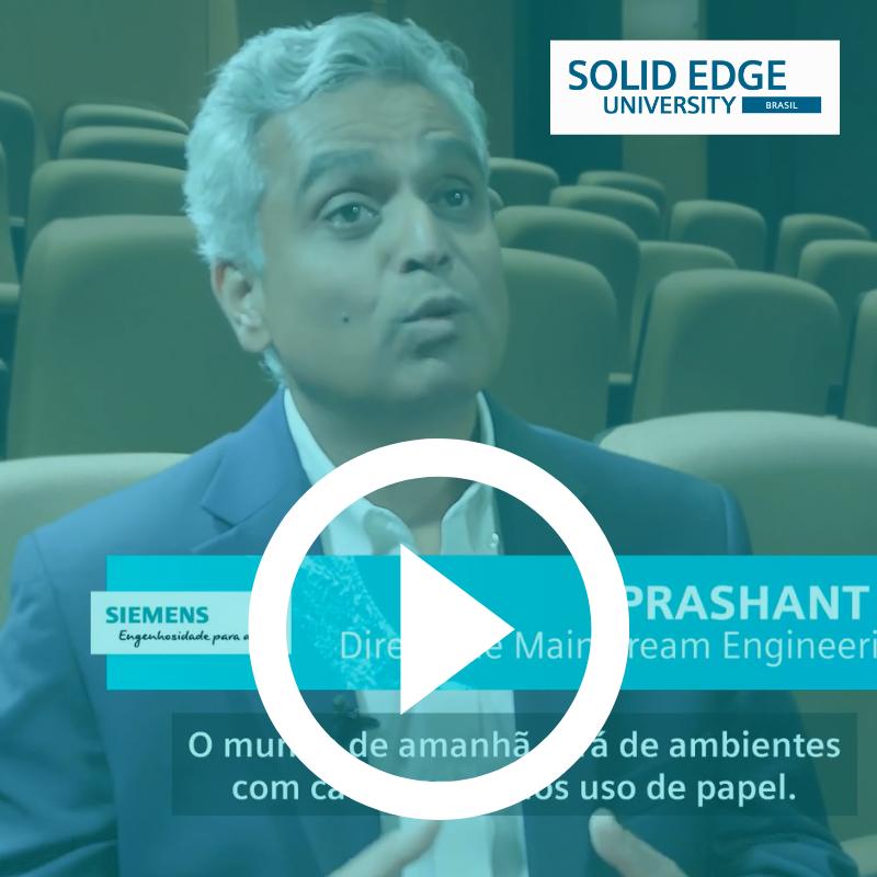 Assista Solid Edge University Brasil 2019 - cobertura Campinas-SP vídeo SmartPLM e Siemens